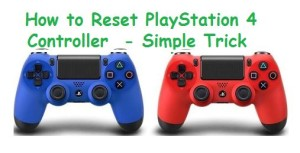 How to Reset PlayStation 4 Controller