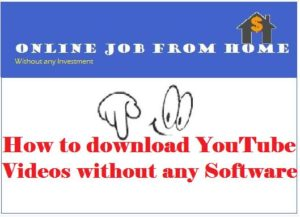 how to download youtube videos on your computer without any software