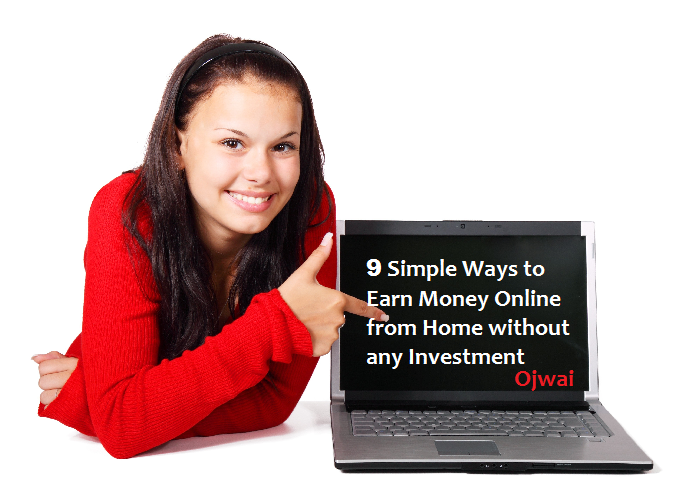 Earn Money Online from Home without Investment - Free
