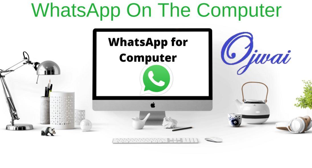 WhatsApp on the computer